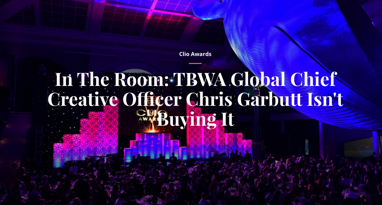 In The Room: TBWA Global Chief Creative Officer Chris Garbutt Chairs the Clios Jury Panel