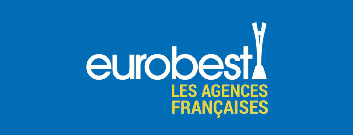 Eurobest 2017: all the award-winning French agencies