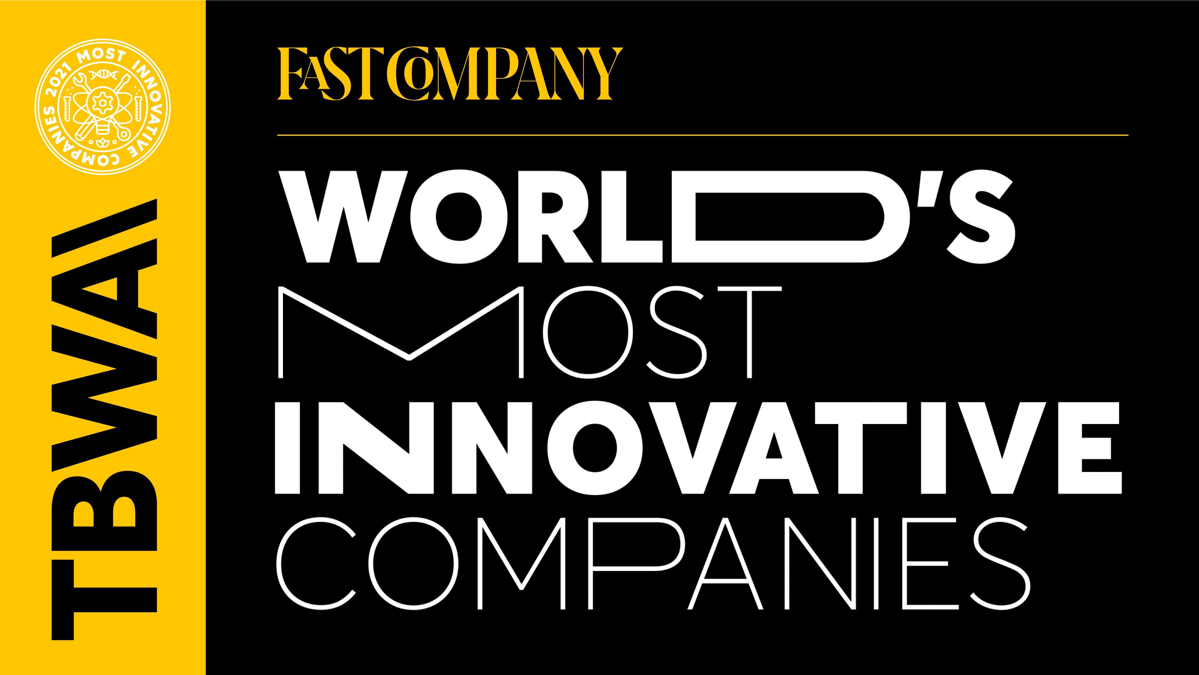Fast Company Names TBWA\Worldwide One of the World's Most Innovative Companies for the Third Year in a Row