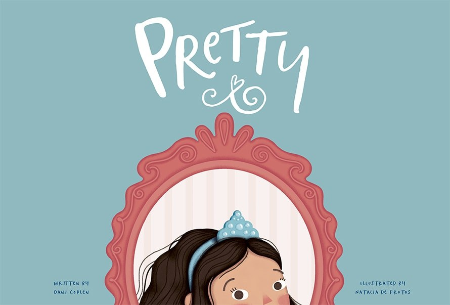 For International Day of the Girl, Integer Group Created a Children's Book Redefining 'Pretty'