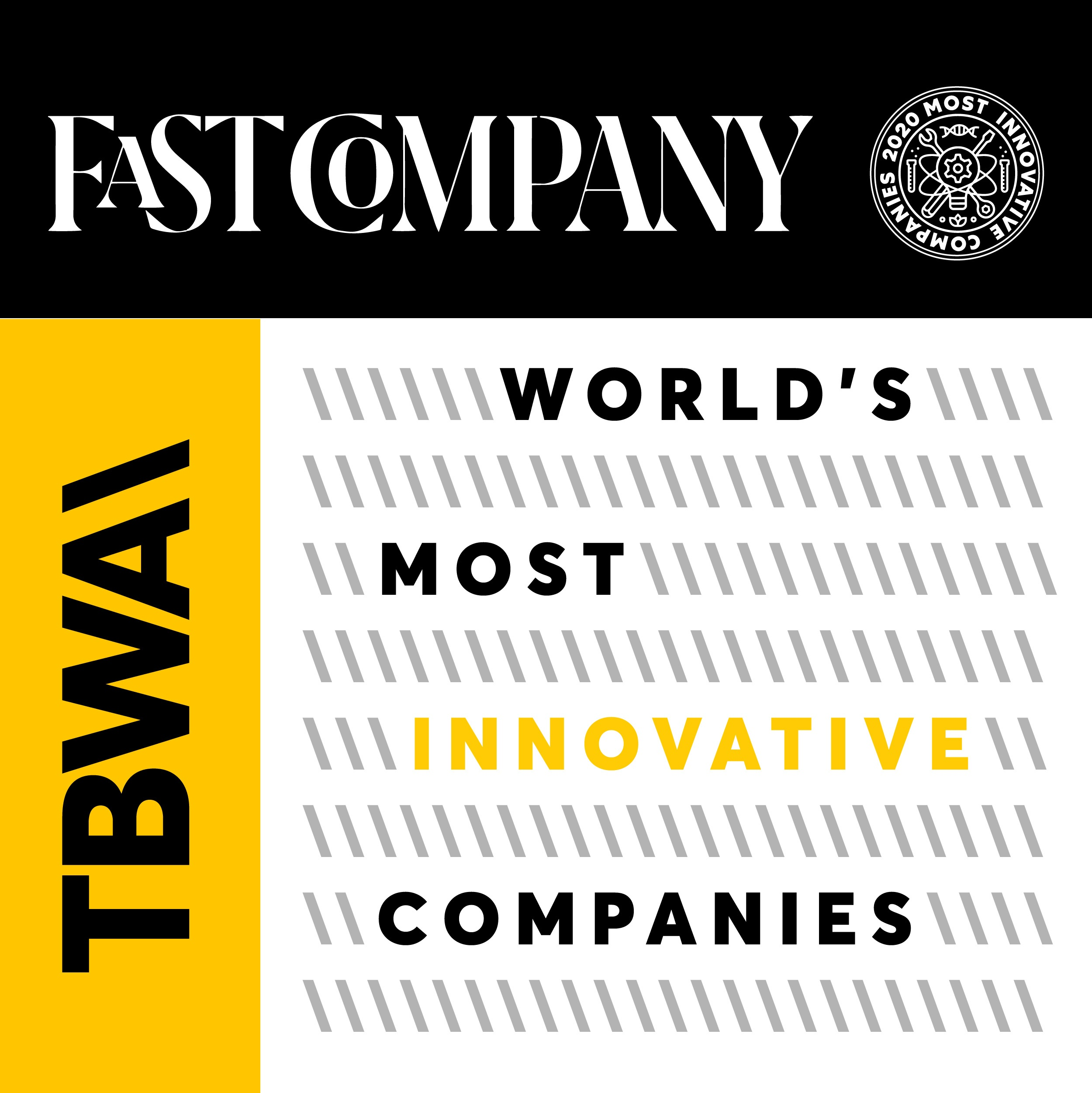Fast Company Names TBWA to Its Annual List of the World's Most Innovative Companies for the Second Year in a Row